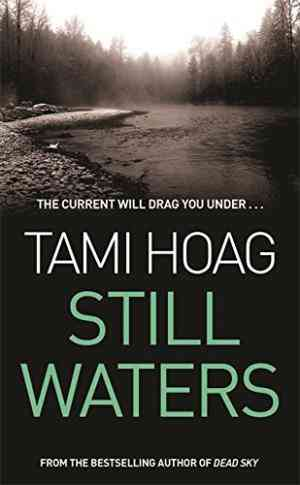 Buy Still Waters by Tami Hoag online in india - Bookchor   9780752837680