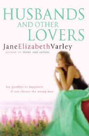 Buy Husbands and Other Lovers by Jane Elizabeth Varley online in india - Bookchor | 9780752852805