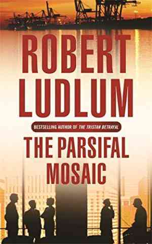 Buy The Parsifal Mosaic by Robert Ludlum online in india - Bookchor | 9780752858531