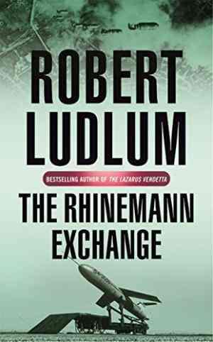 Buy The Rhinemann Exchange by Robert Ludlum online in india - Bookchor | 9780752858609