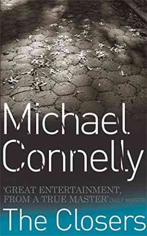 Buy The Closers by Michael Connelly online in india - Bookchor   9780752864648