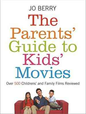 Buy The Parents Guide To Kids Movies by Jo Berry online in india - Bookchor   9780752874876