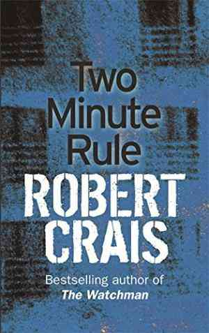 Buy Two Minute Rule by Robert Crais online in india - Bookchor   9780752879574