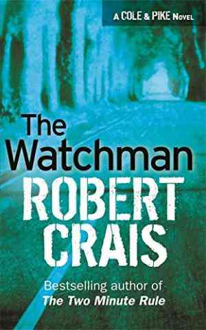 Buy The Watchman  by Robert Crais online in india - Bookchor | 9780752881911
