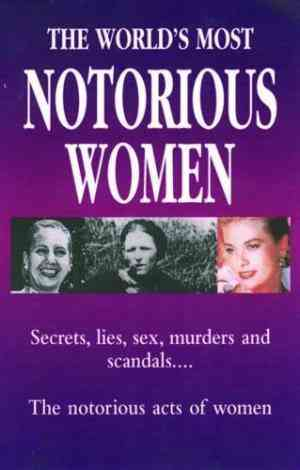 Buy The WorldS Most Notorious Women by Bram Stoker online in india - Bookchor   9780753704653