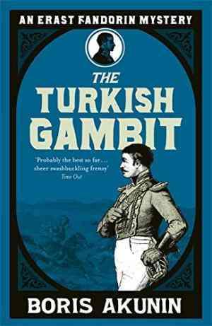 Buy Turkish Gambit by Boris Akunin online in india - Bookchor   9780753819999