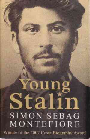 Buy Young Stalin by Simon Sebag Montefiore online in india - Bookchor   9780753823798