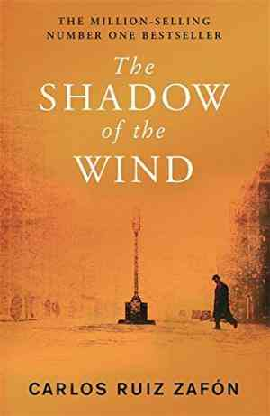 Buy The Shadow Of The Wind by Carlos Ruiz Zafon online in india - Bookchor   9780753826850