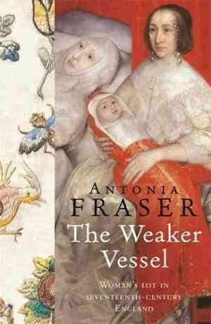 Buy Weaker Vessel by Antonia Fraser online in india - Bookchor | 9781842126356