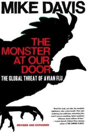 Buy The Monster at Our Door: The Global Threat of Avian Flu by Mike Davis online in india - Bookchor | 9780805081916