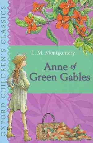 Buy Anne of Green Gables by L. M. Montgomery online in india - Bookchor   9780192720009