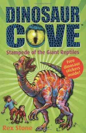 Buy Stampede of the Giant Reptiles by Rex Stone online in india - Bookchor   9780192720979