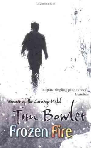Buy Frozen Fire by Tim Bowler online in india - Bookchor | 9780192727152