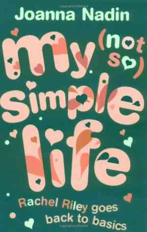 Buy My (not So) Simple Life by Joanna Nadin online in india - Bookchor | 9780192728340