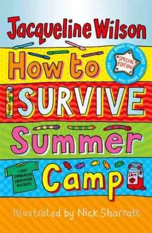 Buy How to Survive Summer Camp by Jacqueline Wilson online in india - Bookchor | 9780192729996