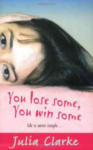Buy You Lose Some, You Win Some by Julia Clarke online in india - Bookchor | 9780192753274