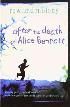 Buy After the Death of Alice Bennett by Rowland Molony online in india - Bookchor | 9780192754721