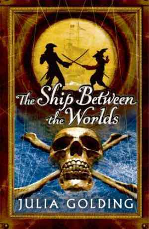 Buy Ship Between the Worlds by Julia Golding online in india - Bookchor   9780192754837