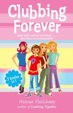 Buy Clubbing Forever by Helena Pielichaty online in india - Bookchor | 9780192755339