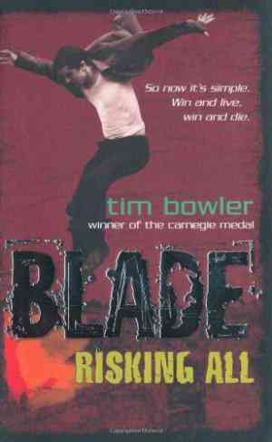 Buy Blade 8: Risking All by Tim Bowler online in india - Bookchor | 9780192756015