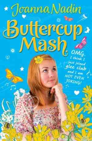 Buy Buttercup Mash by Joanna Nadin online in india - Bookchor | 9780192756251