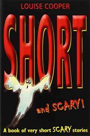 Buy Short and Scary! by Louise Cooper online in india - Bookchor | 9780192781901