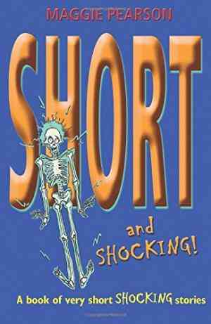 Buy Short and Shocking! by Maggie Pearson online in india - Bookchor | 9780192781918