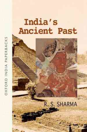 Buy Indias Ancient Past by R.S. Sharma online in india - Bookchor | 9780195687859