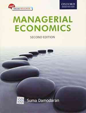 Buy Managerial Economics by Suma Damodaran online in india - Bookchor | 9780198061113
