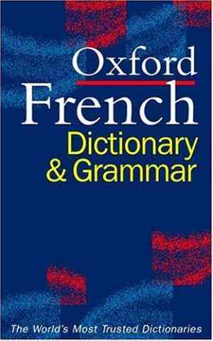 Buy Oxford French Dictionary and Grammar by William Rowlinson online in india - Bookchor   9780198603870