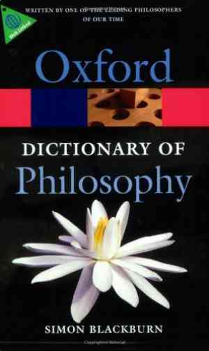 Buy The Oxford Dictionary of Philosophy by Simon Blackburn online in india - Bookchor   9780199541430