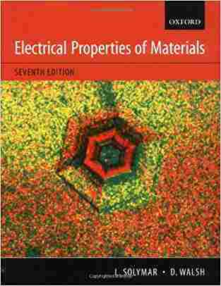 Buy Electrical Properties of Materials by Laszlo Solymar online in india - Bookchor | 9780195672251