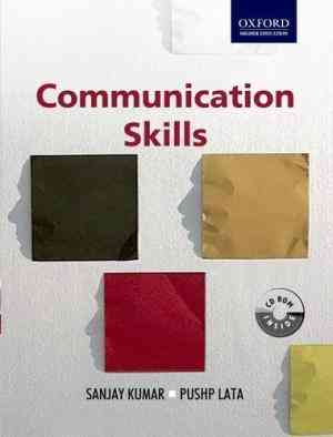 Buy Communication Skills by Sanjay Kumar online in india - Bookchor   9780198069324