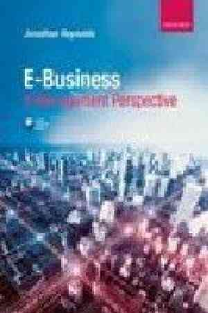 Buy E Business: A Management Perspective by Reynolds online in india - Bookchor   9780199599202
