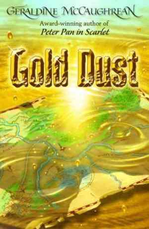Buy Gold Dust by Geraldine McCaughrean online in india - Bookchor   9780192755292