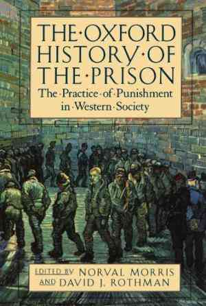 Buy The Oxford History of the Prison: The Practice of Punishment in Western Society by Noelle Stevenson online in india - Bookchor | 9780195118148