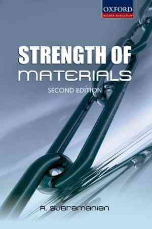 Buy Strength of Materials by R. Subramanian online in india - Bookchor | 9780198061106