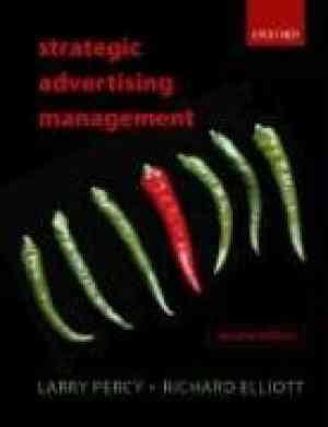 Buy Strategic Advertising Management by Richard Elliott , Larry Percy online in india - Bookchor | 9780199274895