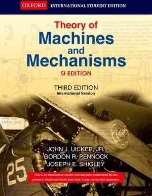 Buy Theory Of Machines And Mechanisms by John J. Uicker Jr online in india - Bookchor | 9780198062325