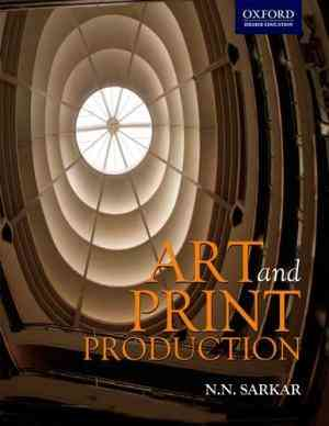 Buy Art and Print Production by N N Sarkar online in india - Bookchor   9780195692242