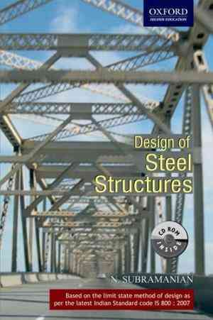Buy Design of Steel Structures [With CDROM] by N. Subramanian online in india - Bookchor | 9780195676815