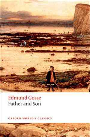 Buy Father and Son by Edmund Gosse online in india - Bookchor   9780199539116