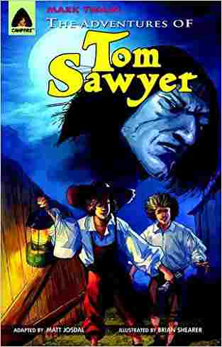 The Adventures of Tom Sawyer: The Graphic Novel