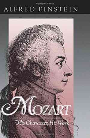 Buy Mozart: His Character, His Work by Alfred Einstein online in india - Bookchor | 9780195007329