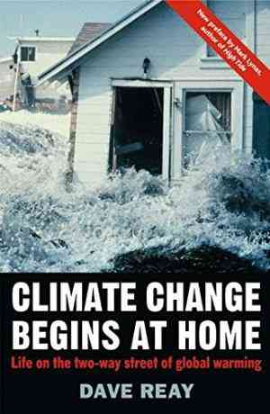 Buy Climate Change Begins at Home: Life on the Two Way Street of Global Warming by Dr Dave Reay online in india - Bookchor | 9780230007543