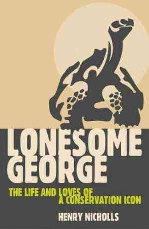 Buy Lonesome George by Henry Nicholls online in india - Bookchor | 9781403945761