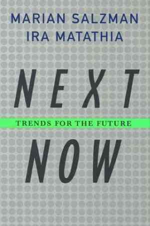 Buy Next. Now. by Marian Salzman , Ira Matathia online in india - Bookchor | 9781403975645