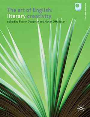 Buy The Art of English: Literary Creativity by Dr Sharon Goodman online in india - Bookchor | 9781403985606