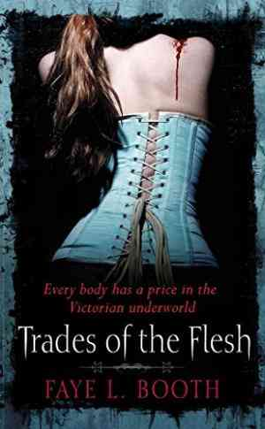 Buy Trades of the Flesh by Faye L Booth online in india - Bookchor   9780230743410