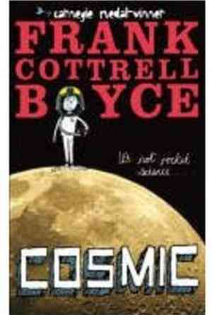 Buy Cosmic by Frank Cottrell Boyce online in india - Bookchor | 9780230709782